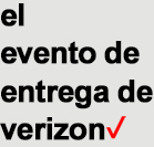 el evento de entrega de Verizon